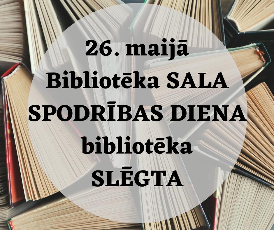 25-februari-biblioteka-sala-spodribas-diena-biblioteka-slegta